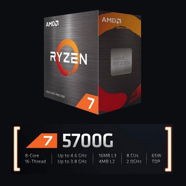 AMD Ryzen 7 5700G Processor 8 Core 16 Threads with max boost clock 4.6GHz, Base Clock 3.8GHz